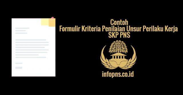 [SAMPEL] Formulir Kriteria Penilaian Unsur Perilaku Kerja SKP PNS
