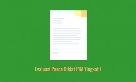 [SAMPEL] Evaluasi Pasca Diklat PIM Tingkat I