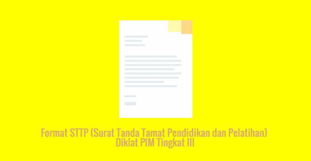 [SAMPEL] Format STTP (Surat Tanda Tamat Pendidikan dan Pelatihan) Diklat PIM Tingkat III