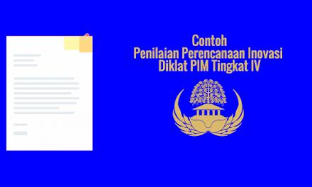 [SAMPEL] Penilaian Perencanaan Inovasi Diklat PIM Tingkat IV
